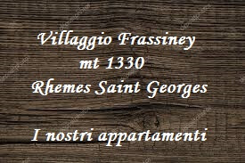 casegranparadiso-villaggiofrassiney-rhemesnotredame