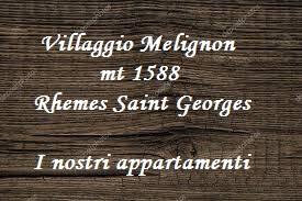 casegranparadiso-villaggiomelignon-rhemesnotredame